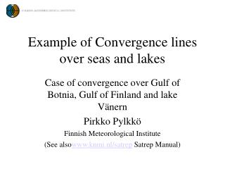 Example of Convergence lines over seas and lakes