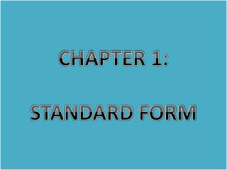 CHAPTER 1: STANDARD FORM