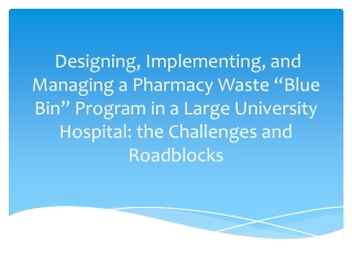 Pharmaceutical Waste: Best Management Program