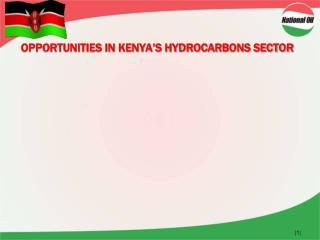 OPPORTUNITIES IN KENYA'S HYDROCARBONS SECTOR
