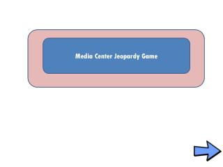 Media Center Jeopardy Game