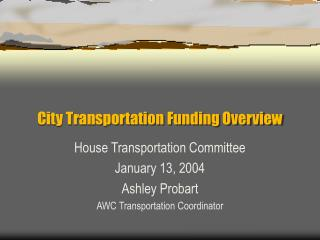 City Transportation Funding Overview