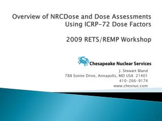 Overview of NRCDose and Dose Assessments Using ICRP-72 Dose Factors  2009 RETS/REMP Workshop