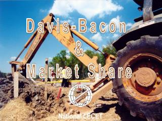 Davis-Bacon  & Market Share