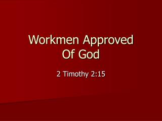 Workmen Approved Of God