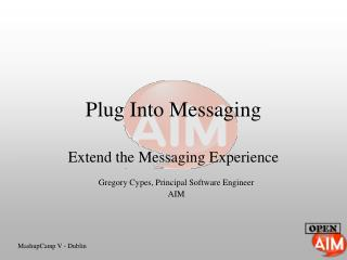 Plug Into Messaging