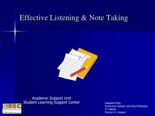 Effective Listening & Note Taking