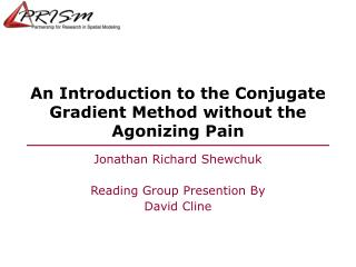 An Introduction to the Conjugate Gradient Method without the Agonizing Pain