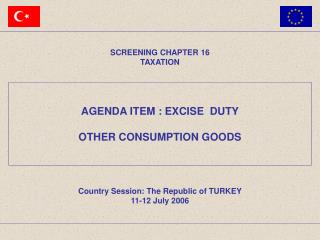 AGENDA ITEM : EXCISE  DUTY OTHER CONSUMPTION GOODS