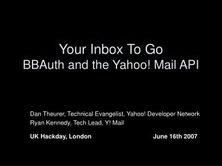 Your Inbox To Go BBAuth and the Yahoo! Mail API