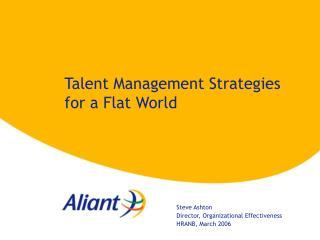 Talent Management Strategies for a Flat World
