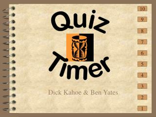 Dick Kahoe & Ben Yates