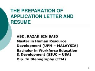 THE PREPARATION OF APPLICATION LETTER AND RESUME