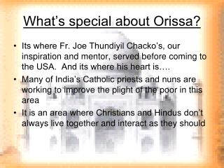 What's special about Orissa?