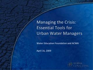 Managing the Crisis: Essential Tools for Urban Water Managers