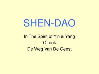 SHEN-DAO