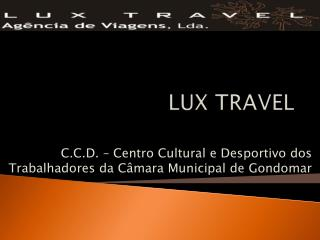 LUX TRAVEL