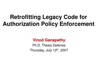 Retrofitting Legacy Code for Authorization Policy Enforcement