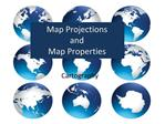Map Projections  and Map Properties