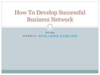 How To Develop Successful Business Network