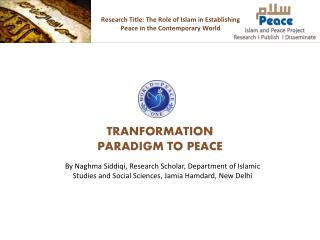Research Title: The Role of Islam in Establishing Peace in the Contemporary World