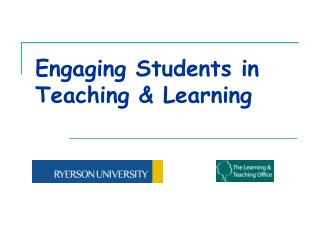 Engaging Students in Teaching & Learning
