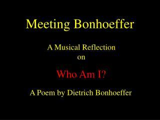 Meeting Bonhoeffer