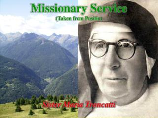 Missionary Service (Taken from  Positio )