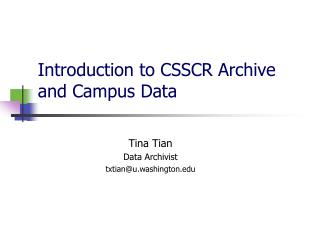 Introduction to CSSCR Archive and Campus Data