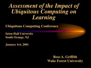Assessment of the Impact of Ubiquitous Computing on Learning