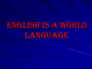 English Is A World Language
