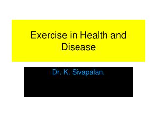 Exercise in Health and Disease