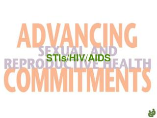 STIs/HIV/AIDS
