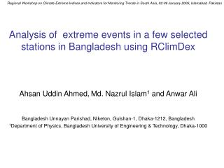 Analysis of  extreme events in a few selected stations in Bangladesh using RClimDex