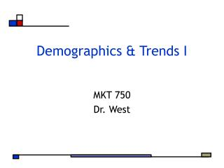 Demographics & Trends I