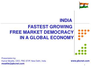 FASTEST GROWING  FREE MARKET DEMOCRACY         IN A GLOBAL ECONOMY