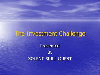 The Investment Challenge
