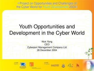Youth Opportunities and Development in the Cyber World