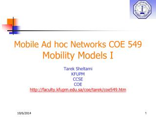 Mobile Ad hoc Networks COE 549 Mobility Models I