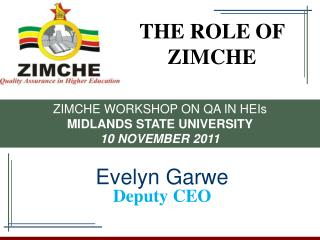 THE ROLE OF ZIMCHE