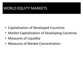 Capitalization of Developed Countries Market Capitalization of Developing Countries