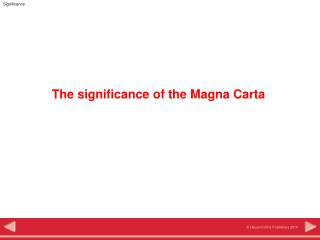 The significance of the Magna Carta
