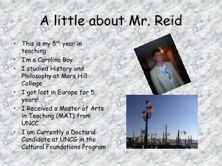 A little about Mr. Reid