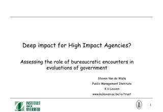 Deep impact for High Impact Agencies?