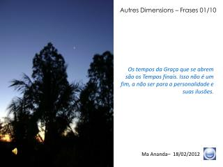 Autres Dimensions – Frases 01/10