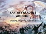 Fantasy Reader s workshop