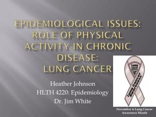 epidemiological issues: Role of physical activity in Chronic Disease: LUNG  cANCER