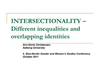 INTERSECTIONALITY –  Different inequalities and overlapping identities