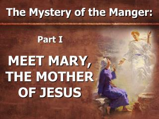 The Mystery of the Manger: