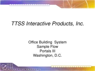 TTSS Interactive Products, Inc.